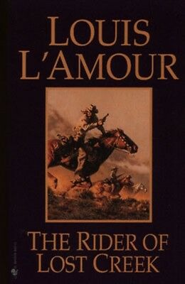 The Rider of Lost Creek (Paperback), Louis L'Amour, 9780553257717