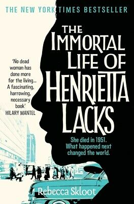 The immortal life of Henrietta Lacks by Rebecca Skloot (Paperback)