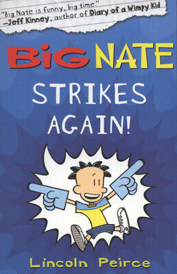 Big Nate strikes again by Lincoln Peirce (Paperback)
