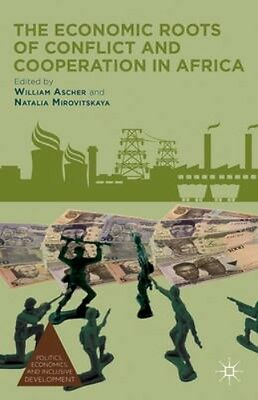 NEW The Economic Roots Of Conflict And Cooperation In Africa BOOK (Hardback)