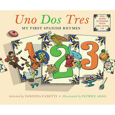 NEW UNO DOS TRES First Spanish rhymes with CD 25 rhymes / dual language glossary