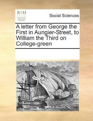 NEW A Letter From George The First In... BOOK (Paperback / softback)