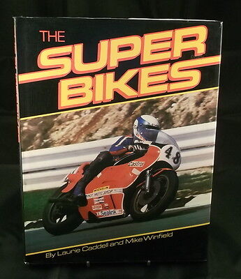 THE SUPERBIKES By Laurie Caddell & Mike Winfield - HB/DJ.