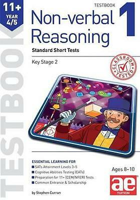 11+ Non-Verbal Reasoning Year 4/5: Test Book Bk. 1: Standard Short Tests, Richar