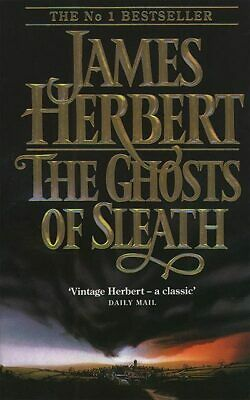 The ghosts of Sleath by James Herbert (Paperback)