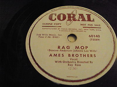 W/5/13 Schellackplatte RAG MOP – AMES BROTHERS Vocal With Orchestra By Roy Ross