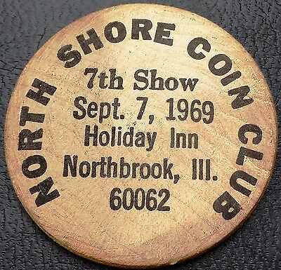 1969 North Shore Coin Club Illinois Wooden Nickel - Free Combined Shipping