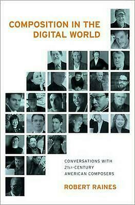 Composition in the Digital World by Robert Raines Hardcover Book (English)