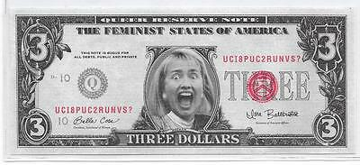 """1996 Slick Times """"screaming Hillary"""" $3 Novelty Note"""