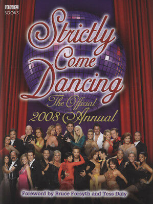 Strictly come dancing: the official 2008 annual by Alison Maloney (Hardback)