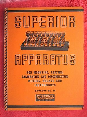 1949 SUPERIOR SWITCHBOARD & DEVICES Co. APPARATUS CATALOG WITH TECH INFO