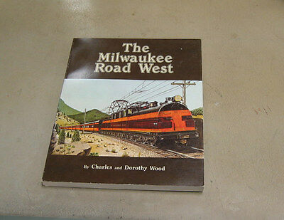 Book - Milwaukee Road West, Charles & Dorothy Wood