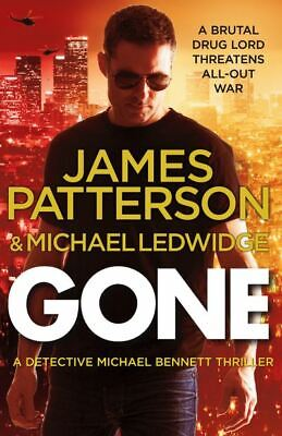 Detective Michael Bennett series: Gone by James Patterson (Paperback)