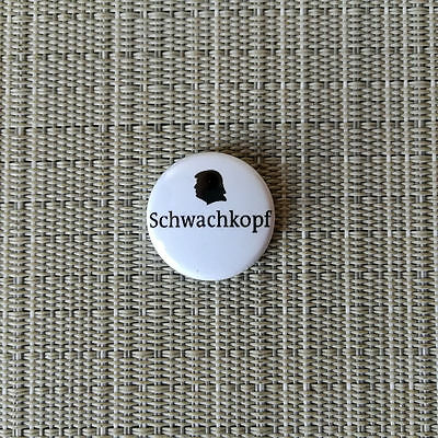 Anti Trump / Schwachkopf / Protest Buttons / Pin / Badge / 1 Inch / 25 mm / TOP