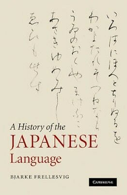 NEW A History Of The Japanese Language by Bjarke Frellesvig BOOK (Paperback)