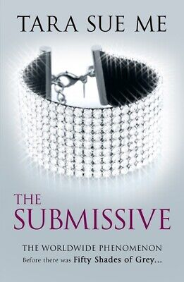 The submissive by Tara Sue Me (Paperback)