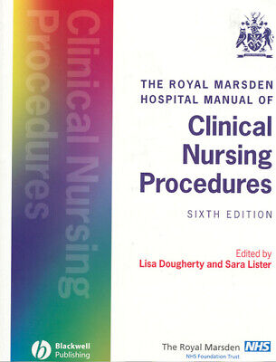 The Royal Marsden Hospital manual of clinical nursing procedures by Lisa