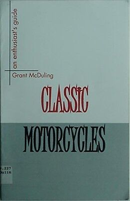 Classic Motorcycles - An Enthusiast's Guide, 2000 Book
