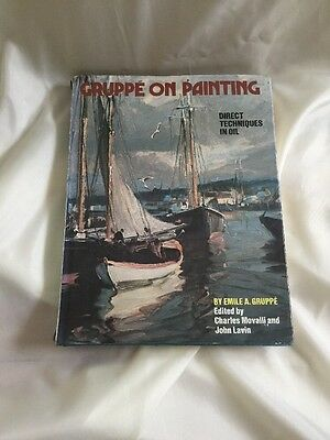 Gruppe On Painting Rare Emile A. Gruppe Signed Limited 1st Edition Art Book