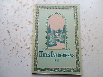 Hill's Evergreens 1927 - Colorful & Informative Catalog, Dundee Illinois