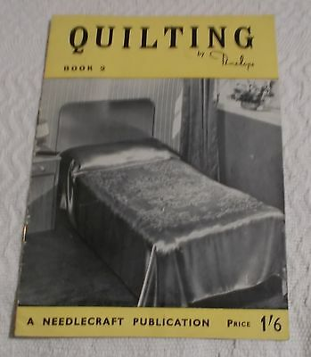 Quilting - Book 2 - by Penelope - A Needlecraft Production - VGC