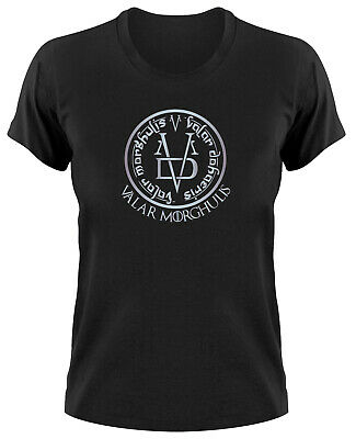 Valar Morghulis Damen T-Shirt, all men must die Game Of Thrones Dohaeris valyria