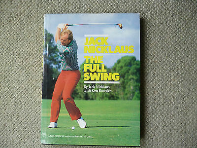 The Full Swing 1994 golf book by Jack Nicklaus