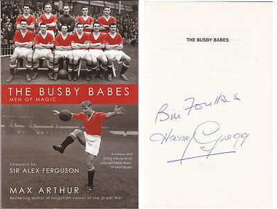 • Hand Signed Book Man United 'the Busby Babes - Men Of Magic' 2008