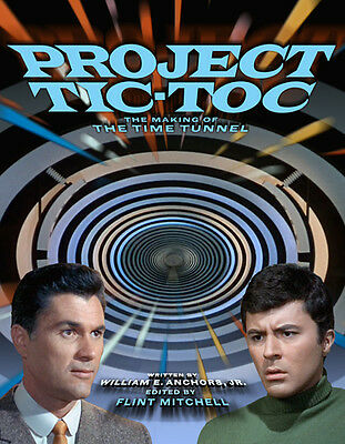 The Making Of The Time Tunnel Book Irwin Allen Tic Toc James Darren