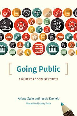 Going Public: A Guide for Social Scientists by Arlene Stein (English) Paperback
