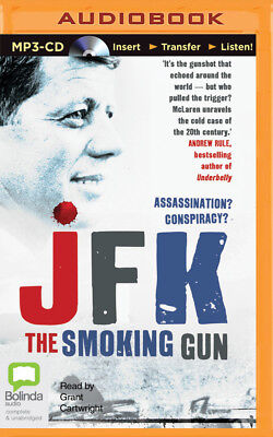 JFK : The Smoking Gun by Colin McLaren (2014, MP3 CD, Unabridged)