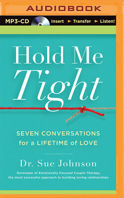 Hold Me Tight: Seven Conversations for a Lifetime of Love (MP3)