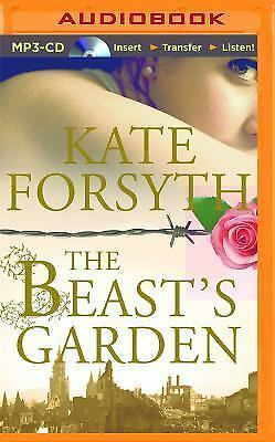 The Beast's Garden by Kate Forsyth (2016, MP3 CD, Unabridged)