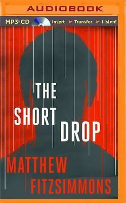 The Short Drop by Matthew FitzSimmons (2015, MP3 CD, Unabridged)