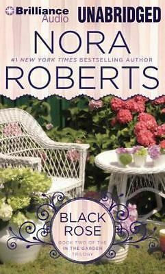 In the Garden: Black Rose 2 by Nora Roberts (2014, CD, Unabridged)