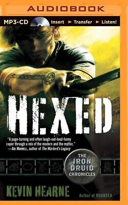 The Iron Druid Chronicles: Hexed 2 by Kevin Hearne (2014, MP3 CD, Unabridged)