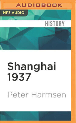 Shanghai 1937 : Stalingrad on the Yangtze by Peter Harmsen (2016, MP3 CD,...