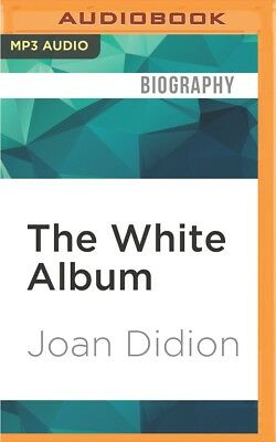 The White Album by Joan Didion (2016, MP3 CD, Unabridged)
