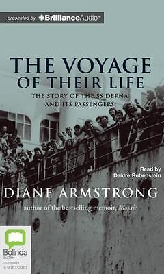 The Voyage of Their Life by Diane Armstrong (2012, CD, Unabridged)