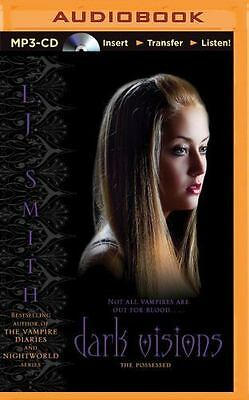 Dark Visions: The Possessed 2 by L. J. Smith (2015, MP3 CD, Unabridged)