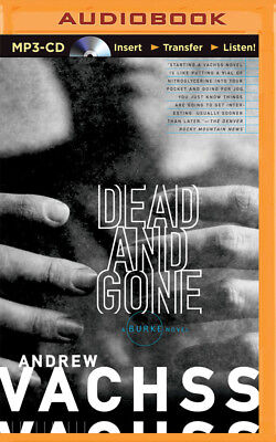 Burke: Dead and Gone 12 by Andrew Vachss (2015, MP3 CD, Unabridged)