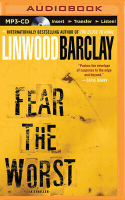 Fear the Worst by Linwood Barclay (2015, MP3 CD, Unabridged)