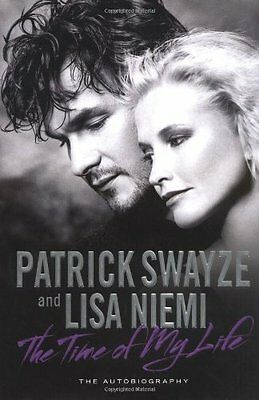 The Time of My Life, Patrick Swayze, Lisa Niemi | Hardcover Book | 9781847376930