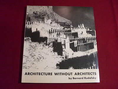 77659 Rudofsky *ARCHITECTURE WITHOUT ARCHITECTS* +Abb