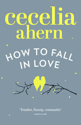 How to fall in love by Cecelia Ahern (Paperback)