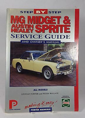 MG Midget and Austin Healey Sprite  Service Guide and Owners Manual