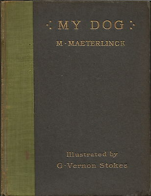 French Bulldog Vernon Stokes Illustrated Dog Story Book My Dog By Maeterlinck