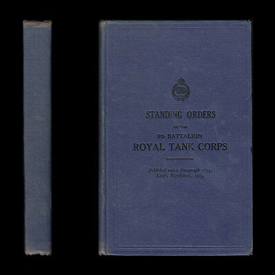 1928 STANDING ORDERS OF THE 5TH BATTALION ROYAL TANK CORPS  Officers Other Ranks