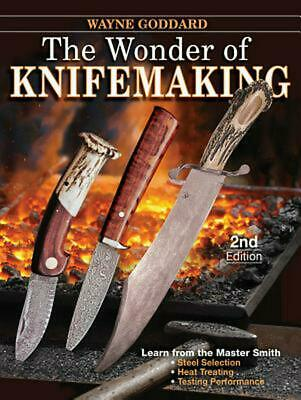 The Wonder of Knifemaking by Wayne Goddard Paperback Book (English)