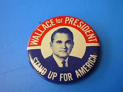 Wallace for President Stand up for America Button Pin Original 1 5/8""